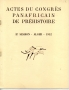 ACTES DU CONGRÈS PANAFRICAIN DE PRÉHISTOIRE