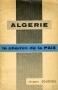 ALGÉRIE LE CHEMIN DE LA PAIX