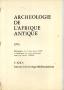 ARCHÉOLOGIE DE L'AFRIQUE ANTIQUE 1976