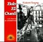 BAB EL OUED, LA PATRIE DE MUSETTE