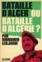 BATAILLE D'ALGER OU BATAILLE D'ALGERIE