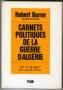 CARNETS POLITIQUES DE LA GUERRE D'ALGERIE