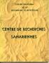 CENTRE DE RECHERCHES SAHARIENNES