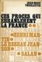 CES PROCES QUI EBRANLENT LA FRANCE