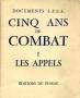 CINQ ANS DE COMBAT - Tome 1 LES APPELS