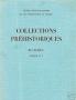 COLLECTIONS PREHISTORIQUES