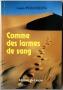 COMME DES LARMES DE SANG