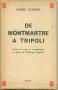 DE MONTMARTRE A TRIPOLI