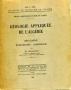 GEOLOGIE APPLIQUEE DE L'ALGÉRIE - METALLOGENIE-HYDROGEOLOGIE-
