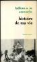 HISTOIRE DE MA VIE