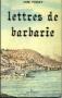 LETTRES DE BARBARIE 1785-1786