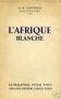 L'AFRIQUE BLANCHE