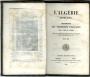 L'ALGÉRIE MODERNE, Descriptions des possessions Françaises