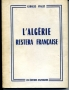 L'ALGÉRIE RESTERA FRANÇAISE
