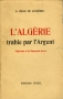 L'ALGÉRIE TRAHIE PAR L'ARGENT