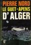Le Guet Apens d' Alger