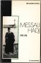 MESSALI HADJ - 1898 - 1974