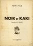 NOIR ET KAKI