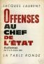 OFFENSES AU CHEF DE L'ETAT
