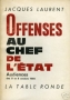 OFFENSES AU CHEF DE L'ETAT