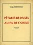 PETALES DE ROSES - AU FIL DE L'ONDE