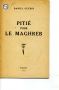PITIE POUR LE MAGHREB