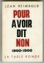 POUR AVOIR DIT NON 1960 - 1966