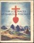 SUR LES TRACES DE CHARLES DE FOUCAULD