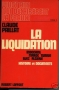 VINGT ANS QUI DECHIRERENT LA FRANCE Tome II - LA LIQUIDATION