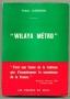 WILAYA METRO
