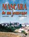 MASCARA DE MA JEUNESSE